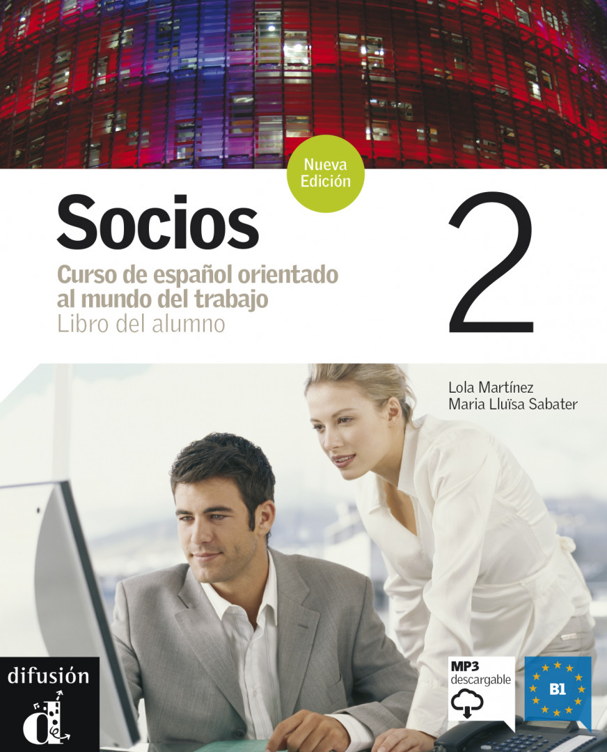 Socios 2 · Nivel B1 Libro del alumno + MP3 descargable