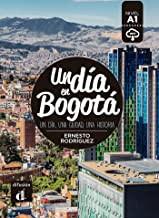 Un dia en Bogota + mp3/download (A1)
