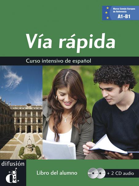 Vía rápida · Nivel A1-B1 Libro del alumno + 2 CD