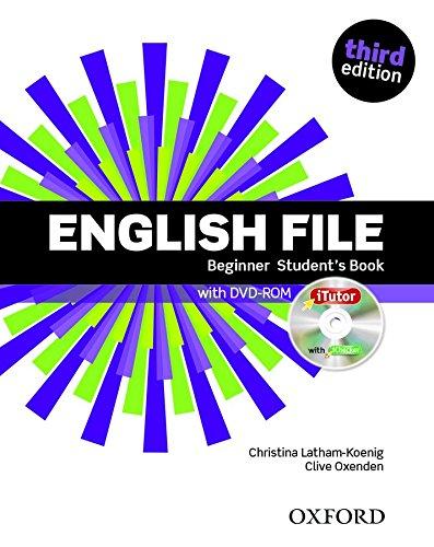 Учебник по английски език:English File Beginner Student\'s Book & iTutor.Third Edition.