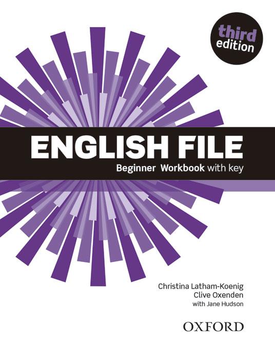 Учебна тетрадка по английски език: English File Beginner Workbook with key.Third Edition