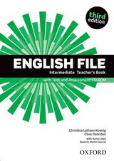 Ръководство за учителя по английски език: English File Intermediate (3rd Edition) Teacher\'s Book with Test Assessment CD-ROM