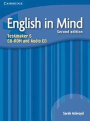 English in Mind Second Edition  Level 5 Testmaker CD-ROM + Audio CD- Тестове към учебника по английски език