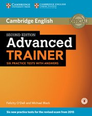 Advanced Trainer 2nd edition.Six Practice Tests with Answers + Audio