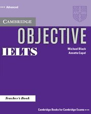 Objective IELTS Advanced Teacher's Book- Учебник за учителя