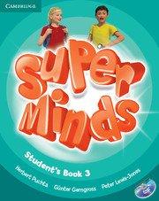 Super Minds Level 3 Student\'s Book with DVD-ROM.Учебник по английски език 1-4 клас с DVD-ROM.