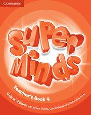 Super Minds Level 4 Teacher\'s Book.Ръководство за учителя.