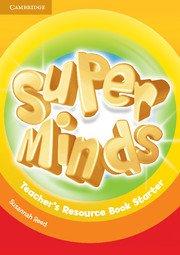 Super Minds Starter Teacher\'s Resource Book