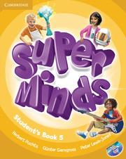 Super Minds Level 5 Student\'s Book with DVD-ROM.Учебник по английски език 1-4 клас с DVD-ROM.