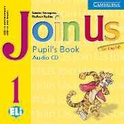 Join Us for English Level 1 Pupil\'s Book Audio CD- Аудио диск към учебника по английски език за деца 1-4 клас