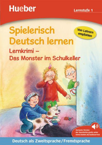 Lernkrimi – Das Monster im Schulkeller .Buch mit MP3-Download