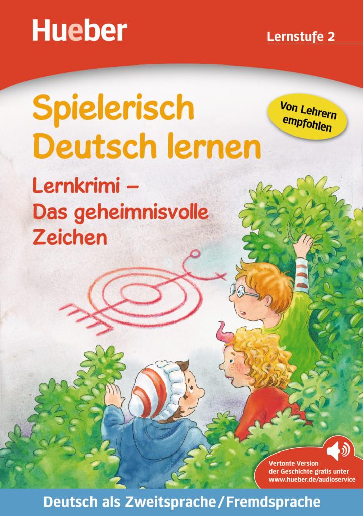 Lernkrimi – Das geheimnisvolle Zeichen. Buch mit MP3-Download