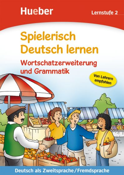 Wortschatzerweiterung und Grammatik.Lernstufe 2