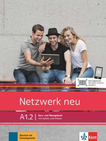 Netzwerk neu A1.2.Kurs- und Übungsbuch mit Audios und Videos
