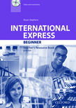 Учебник по английски език International Express Beginner Teacher's Resource Book with DVD Third Edition