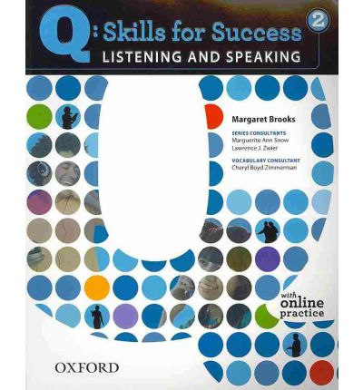 Q Skills for Success Listening and Speaking 2 Student Book with Online Practice. Комуникативен курс по английски език ниво А2.