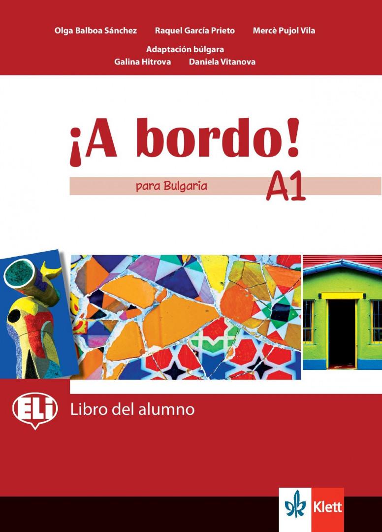 ¡A bordo! para Bulgaria A1 Libro del alumno