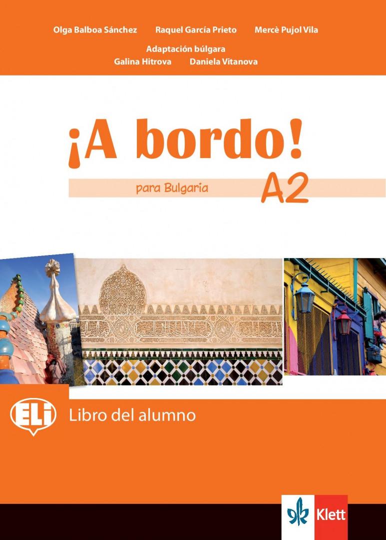 ¡A bordo! para Bulgaria A2 Libro del alumno