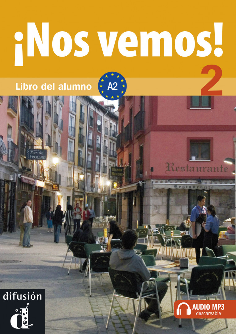 ¡Nos vemos! 2 · Nivel A2 Libro del alumno + MP3 descargable. Учебник по испански език.