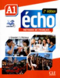 ÉCHO A1 - LIVRE DE L\'ÉLÈVE (+DVD)<br>Учебник по френски език