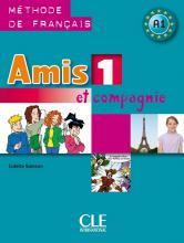 Amis et compagnie - Niveau А1 - Livre