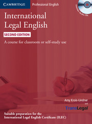 International Legal English.Second Edition.Students Book with Audio CD