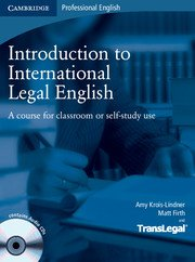 Introduction to International Legal English.Student's Book with Audio CDs (2)