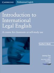 Introduction to International Legal English.Teacher's Book