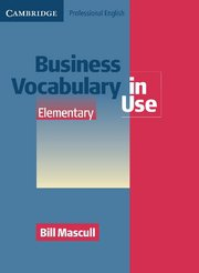 Business Vocabulary in Use Elementary Book with answers and CD-ROM