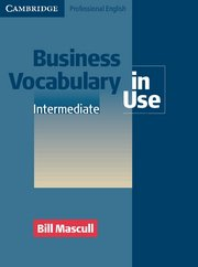 Business Vocabulary in Use Intermediate  Book with answers and CD-ROM