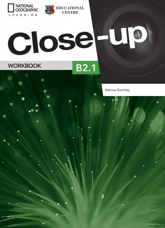 Close-Up B2.1 Bg Workbook.Учебна тетрадка за ниво B2.1