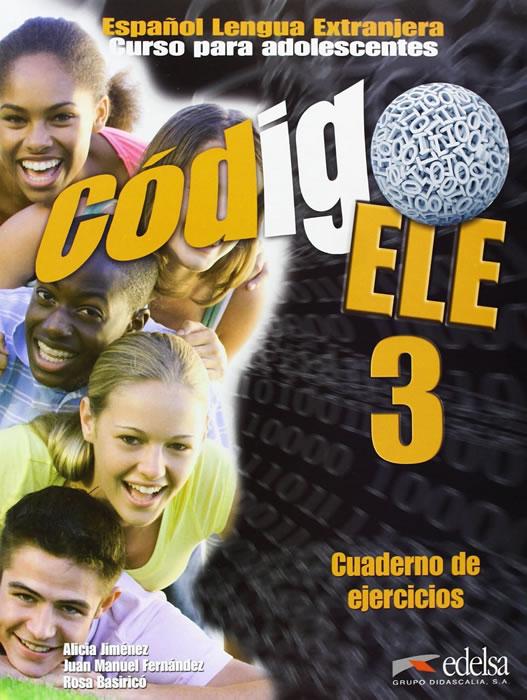 CÓDIGO ELE 3. CUADERNO DE EJERCICIOS B1