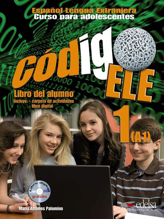 CÓDIGO ELE 1. LIBRO DEL ALUMNO A1+CD