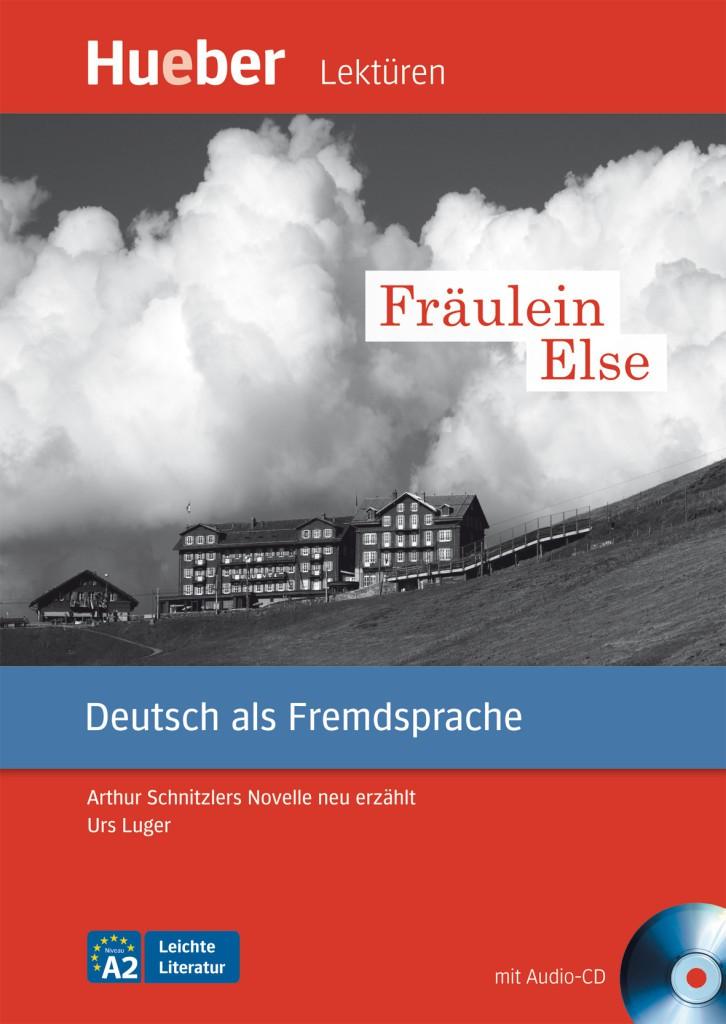 Fräulein Else. Leseheft mit Audio-CD.Адаптирана книга за ниво А2.