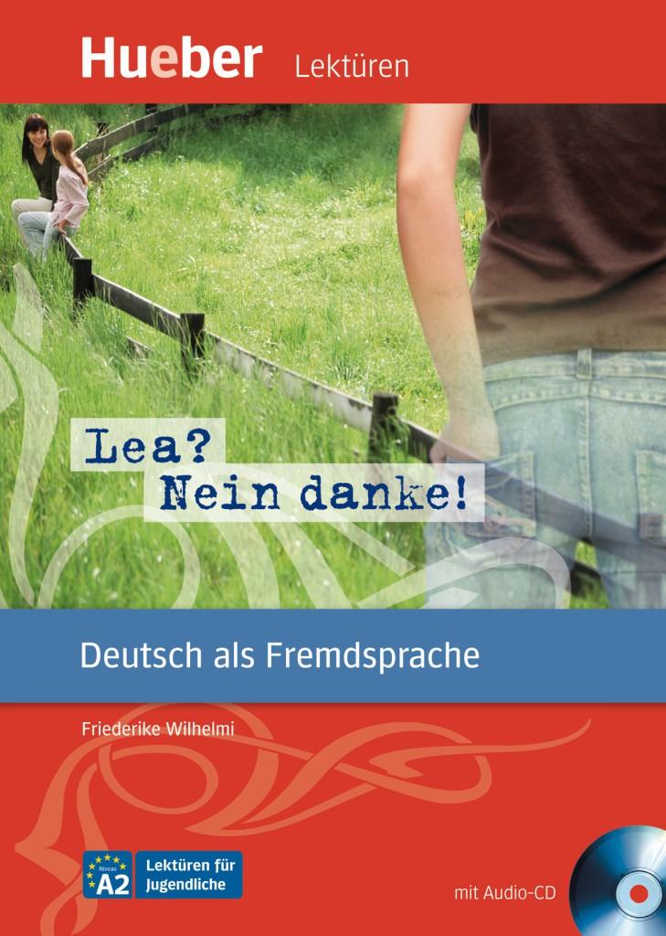 Lea? Nein danke! Leseheft mit Audio-CD.Адаптирана книга за ниво А2.