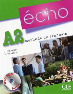 ÉCHO A2 - LIVRE DE L\'ÉLÈVE (+DVD)<br>Учебник по френски език