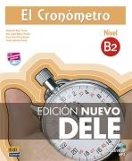 El Cronómetro B2 + CD.Manual de preparación del DELE nivel B2.Edición Nuevo DELE.