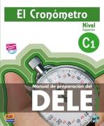 El Cronómetro C1 + CD.Manual de preparación del DELE nivel C1.