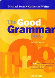 The Good Grammar Book with answers A1- A2