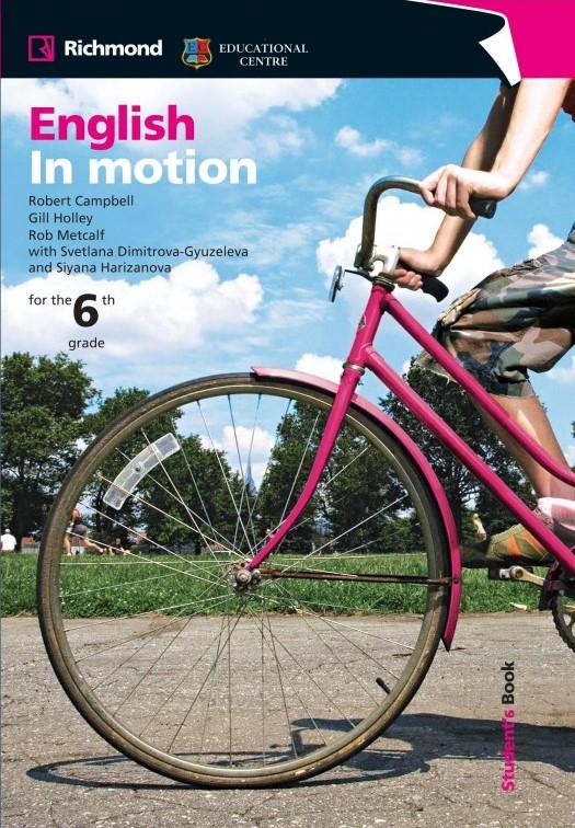 English in Motion учебник за 6 клас
