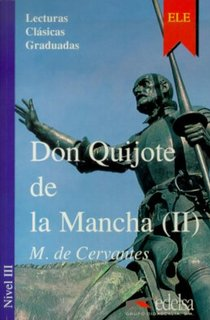 Don Quijote De La Mancha 2.Nivel 3- Адаптирана книга на испански за ниво B1.