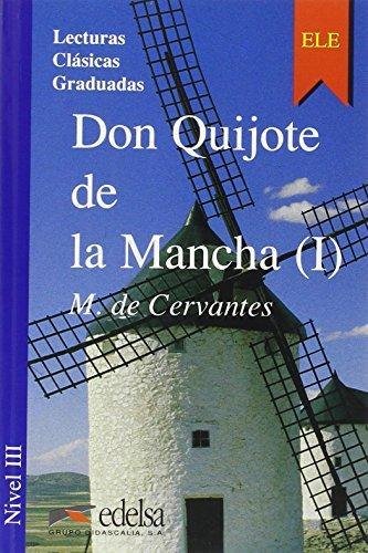 Don Quijote De La Mancha 1.Nivel 3- Адаптирана книга на испански за ниво B1.