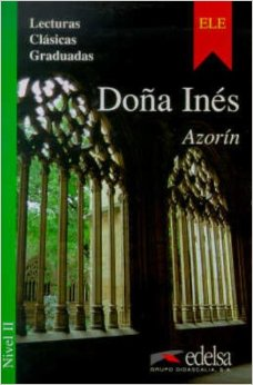 DOÑA INES. Nivel 2- Адаптирана книга на испански за ниво А2.