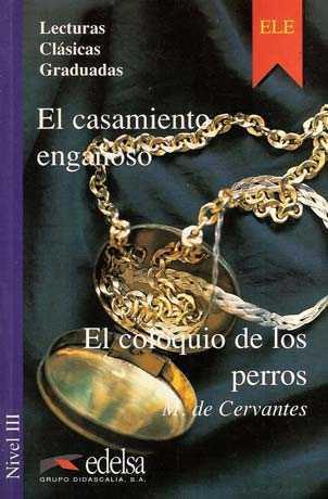 EL CASAMIENTO ENGAÑOSO.Nivel 3- Адаптирана книга на испански за ниво B1.