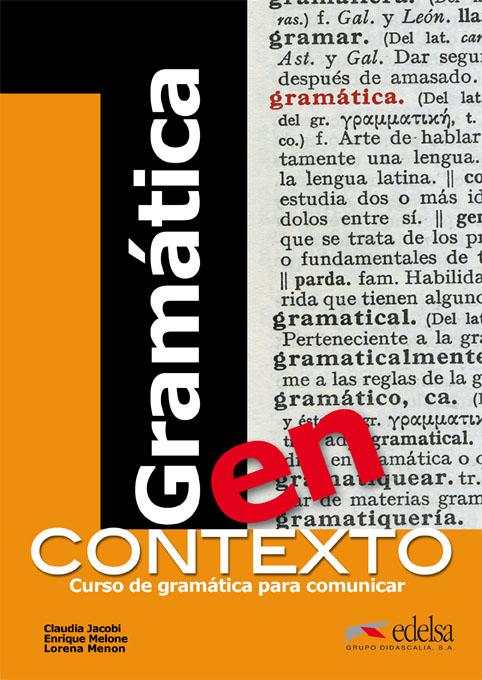 GRAMÁTICA EN CONTEXTO.Curso de gramática para comunicar.