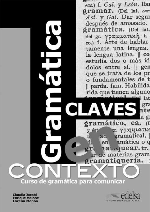 GRAMÁTICA EN CONTEXTO. CLAVES