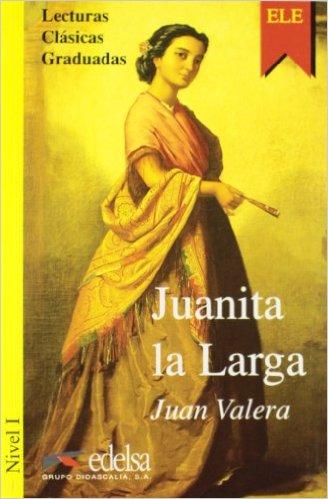 Juanita La Larga. Nivel 1- Адаптирана книга на испански за ниво А1.