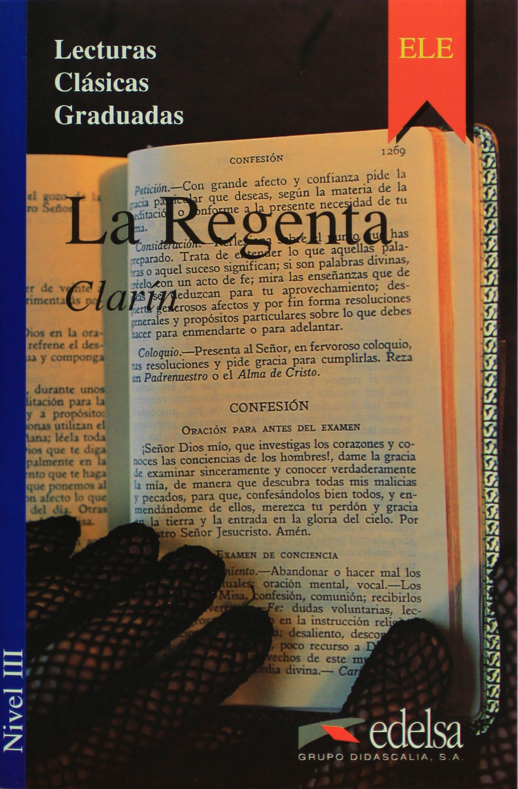 LA REGENTA. Nivel 3- Адаптирана книга на испански за ниво B1.