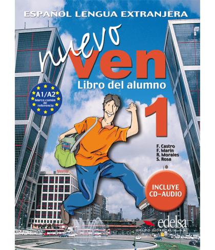 NUEVO VEN 1. LIBRO DEL ALUMNO + CD AUDIO- Учебник по испански език с аудио CD