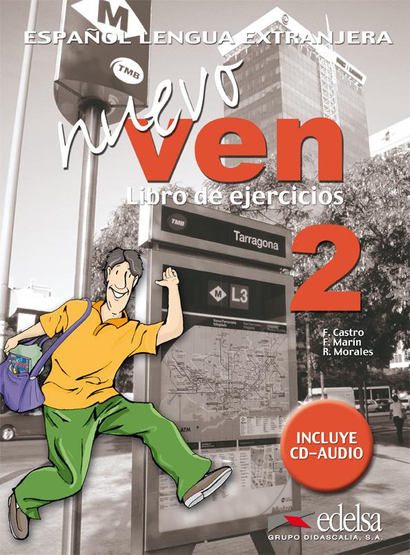 NUEVO VEN 2. LIBRO DE EJERCICIOS + CD- Учебна тетрадка с аудио CD